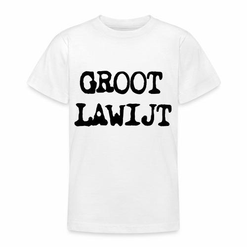 Groot Lawijt - Teenager T-shirt
