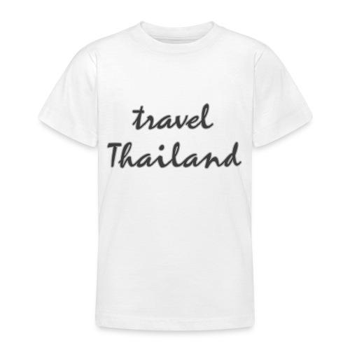 travel Thailand - Teenager T-Shirt