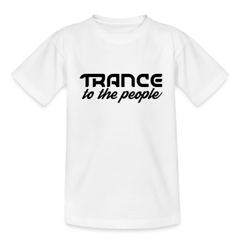 Trance to the People Sort Logo - Teenager-T-shirt