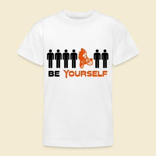 Radball   Be Yourself - Teenager T-Shirt