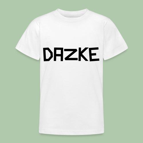 dazke_bunt - Teenager T-Shirt