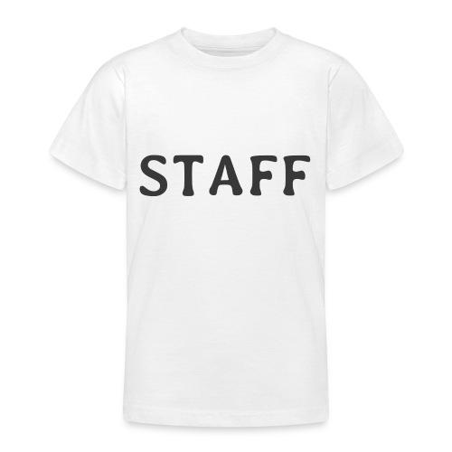 Staff - Teenager T-Shirt