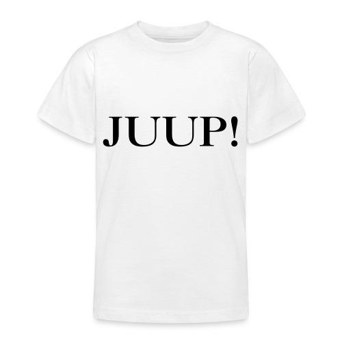 juup 01 - Teenager T-Shirt