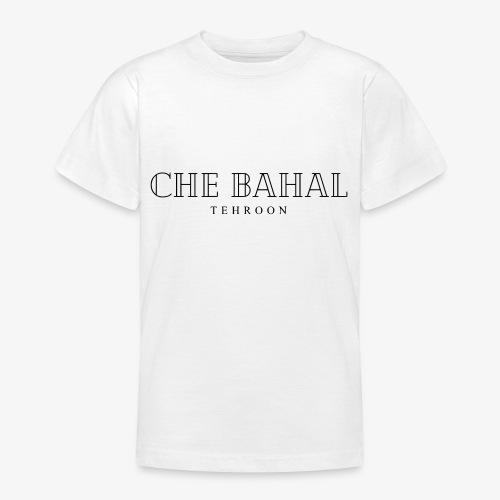 CHE BAHAL - Teenager T-Shirt