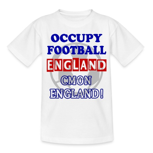 occupy football england - Teenage T-Shirt