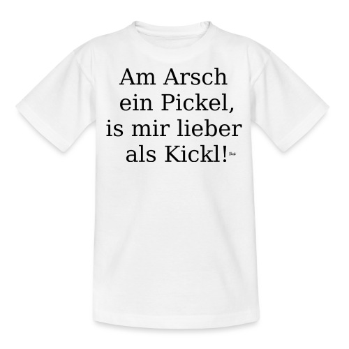 arschpickel - Teenager T-Shirt