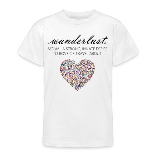 Wanderlust - I love to travel / I love travelling - T-skjorte for tenåringer