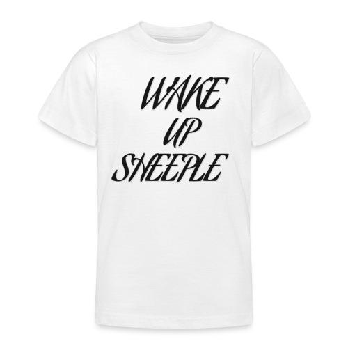 WAKE UP SHEEPLE - Teenager T-Shirt