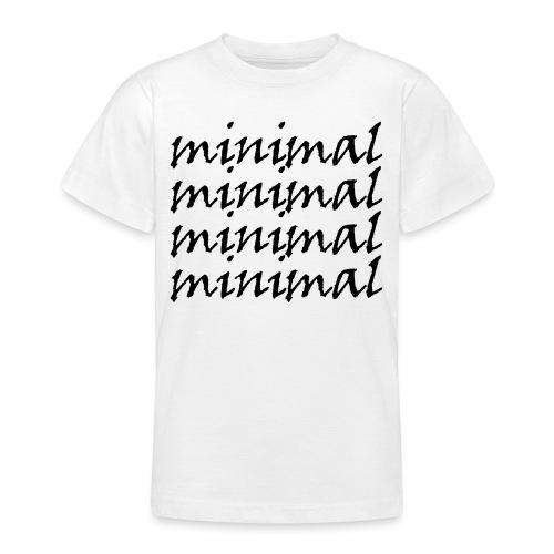 Minimal Design - Teenager T-Shirt