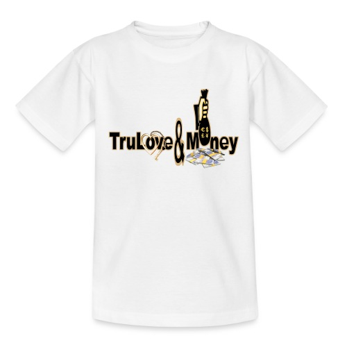 TruLove&Money - Teenage T-Shirt