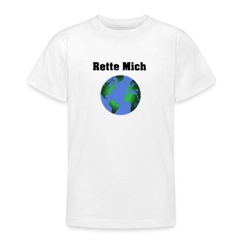 Rette Mich - Teenager T-Shirt