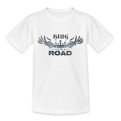 King of the road dark - Teenager T-shirt