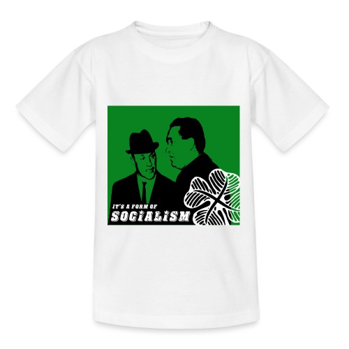 socialism - Teenage T-Shirt