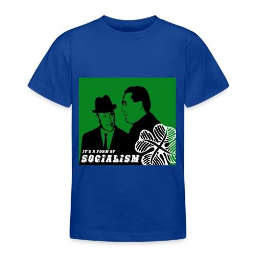 socialism - Teenage T-Shirt