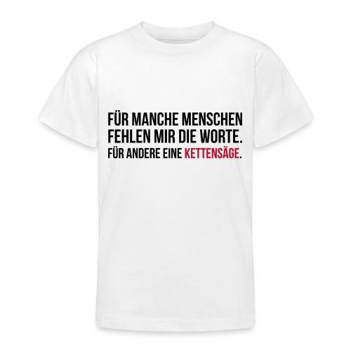 PSYCHO-Edition: Kettensäge Shirt fehlende Worte - Teenager T-Shirt