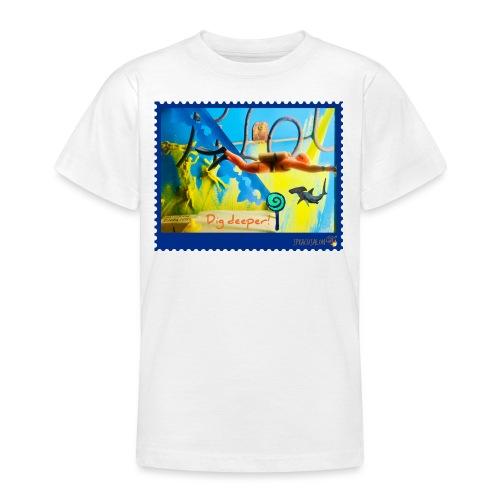 Dig deeper! - Teenager T-Shirt