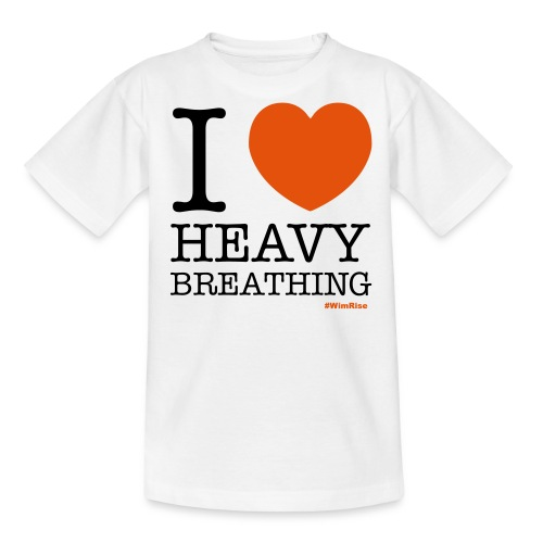 I ♥ Heavy Breathing - Teenage T-Shirt
