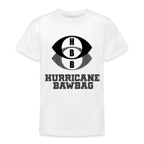 Hurricane BawBag HBB T Shirt - Teenage T-Shirt