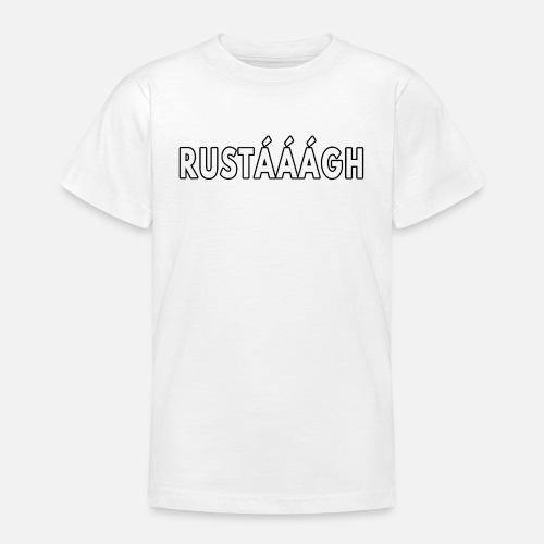 Rustaaagh Blijven! - Teenager T-shirt