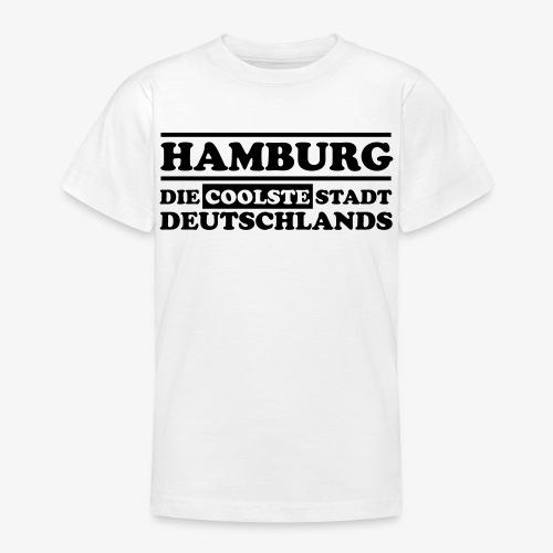 Hamburg Die coolste Stadt Deutschlands B 1c - Teenager T-Shirt