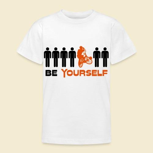 Radball | Be Yourself - Teenager T-Shirt