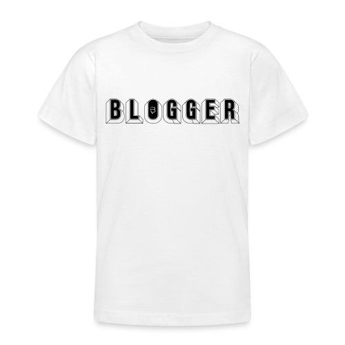 0181 Blogger   Blog   Website   Homepage - Teenage T-Shirt