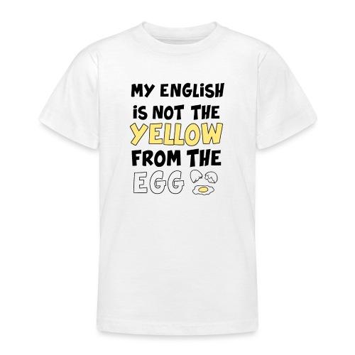Schlechtes Englisch Witz Typografie - Teenager T-Shirt