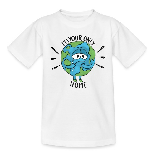 I'm your only home - Teenage T-Shirt