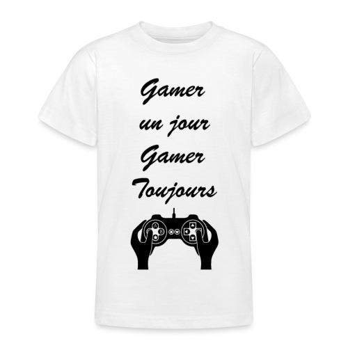 Gamer un jour, Gamer toujours - T-shirt Ado