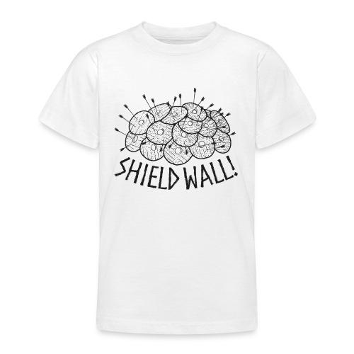 SHIELD WALL! - Teenage T-Shirt