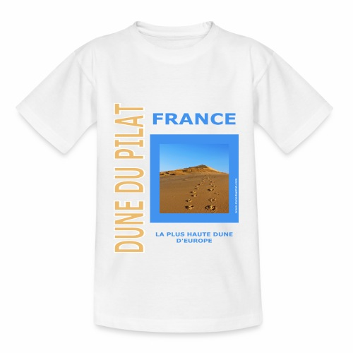 Dune du Pilat 2020 - La plus haute dune d'Europe - Teenage T-Shirt