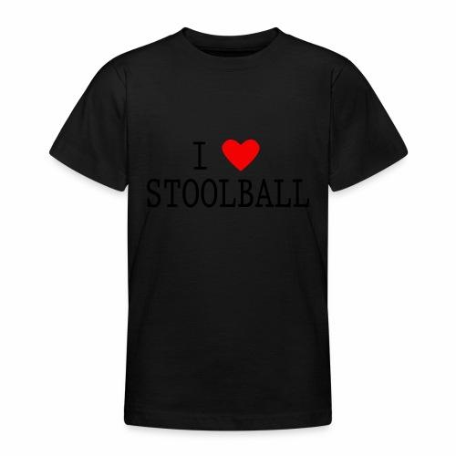 I Love Stoolball - Teenage T-Shirt