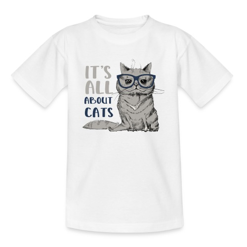 Coole Katze: It's All About Cats - Teenager T-Shirt