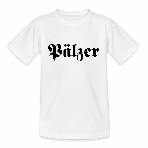 Pälzer - Teenager T-Shirt