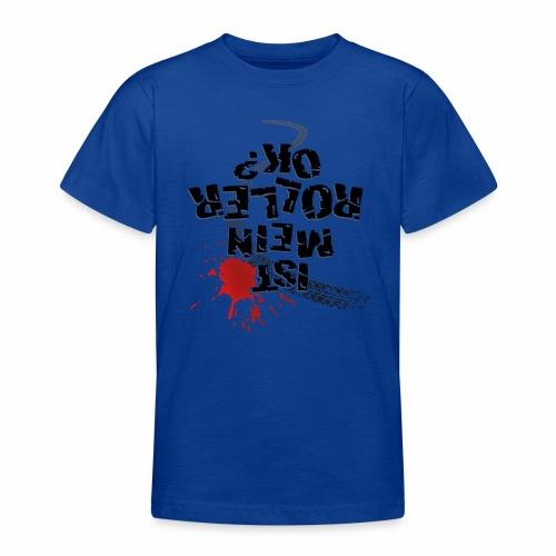 Ist mein Roller ok (schwarzer Text) - Teenage T-Shirt