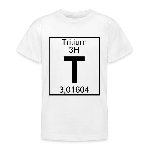 T (tritium) - Element 3H - pfll - Teenage T-Shirt