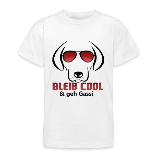 Bleib Cool und geh Gassi Hunde Geschenk - Teenager T-Shirt