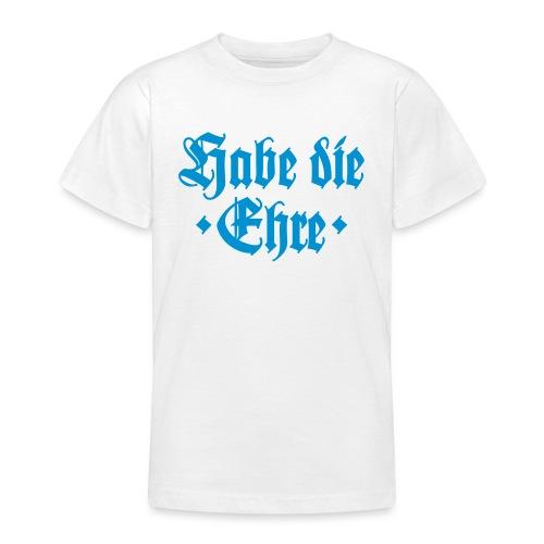 Habe die Ehre - Teenager T-Shirt