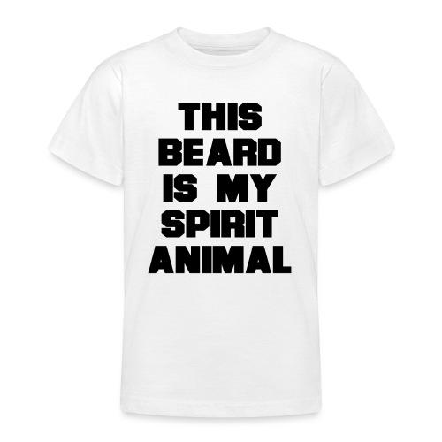 Dieser Bart ist mein Geist Tier - Teenager T-Shirt