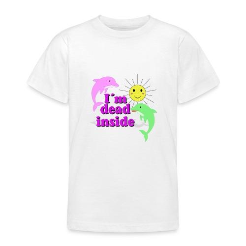 Ich bin bereits innen Tod Design - Teenager T-Shirt