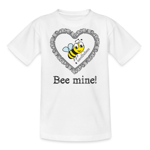 Bees3 - save the bees | bee mine! - Teenage T-Shirt