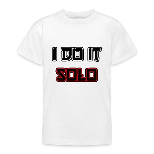 I Do It Solo - Teenager T-Shirt