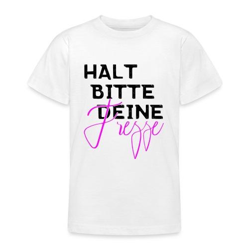 Halt bitte deine Fresse - Teenager T-Shirt