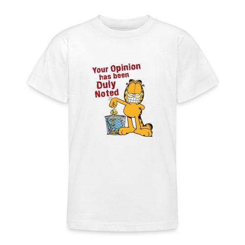 Garfield Your Opinion - Teenager T-Shirt