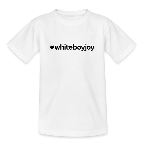 #Whiteboyjoy - Camiseta adolescente