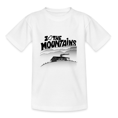 I love The Mountains - Teenager T-shirt