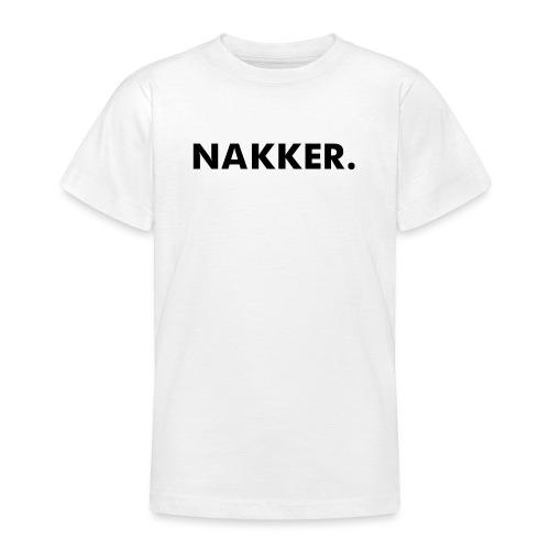 'Nakker' Wit - Teenager T-shirt