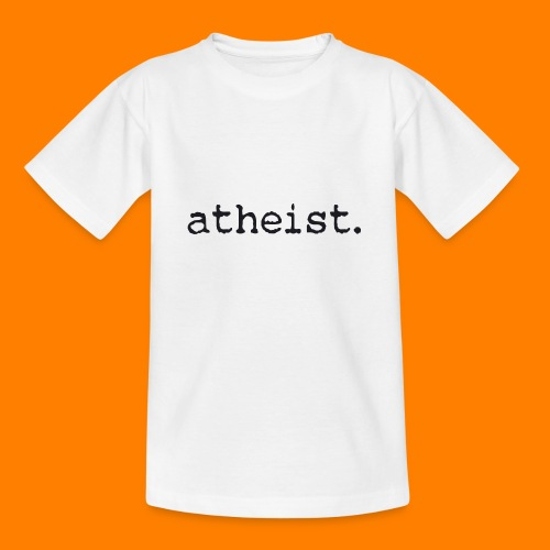 atheist BLACK - Teenage T-Shirt
