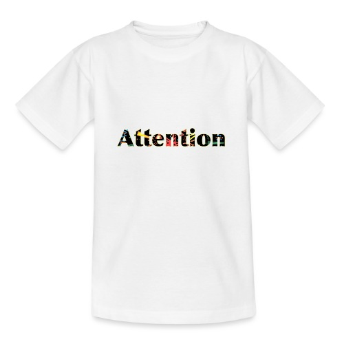 Attention - Teenage T-Shirt