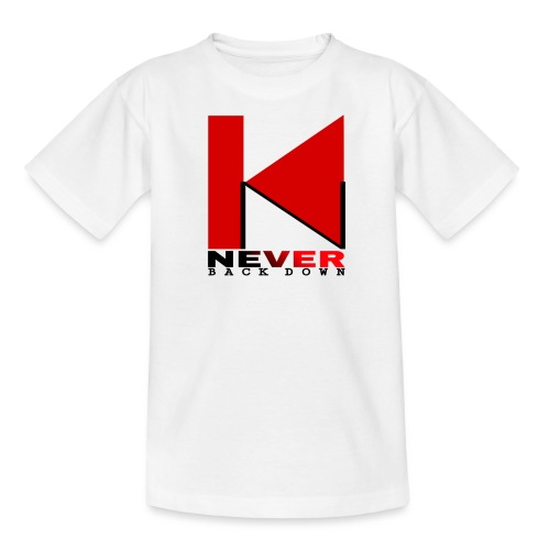 NEVER BACK DOWN - T-shirt Ado
